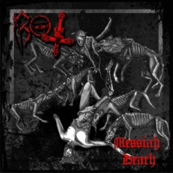 Rot - Messiah Death