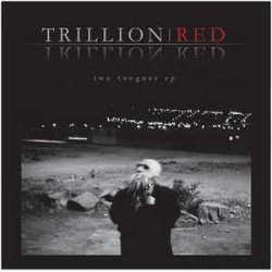 Trillion Red - Two Tongues