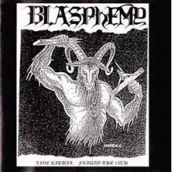 Blasphemy - Live Ritual - Friday The 13th